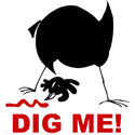 Dig Me T-shirts & Gifts