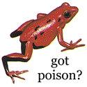 got poison?