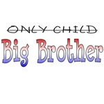 Only Child is a Big Brother - Patriotic