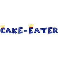 Cake-Eater * Lady's Man