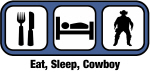 Eat, Sleep, Cowboy