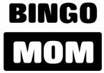 BINGO mom