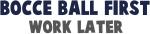 Bocce Ball First