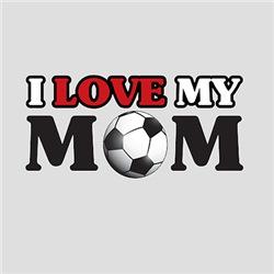 I Love My Soccer Mom