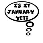 Is it January yet?