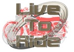 Live to Ride Motorcycle