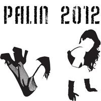 Sarah Palin 2012. Palin For President w/ Stripper