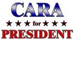 CARA for president