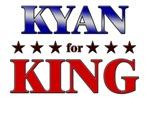 KYAN for king