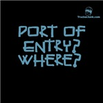 Port of Entry? WHERE?