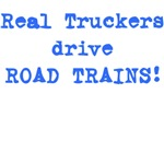 Real Drivers Drive Road Trains