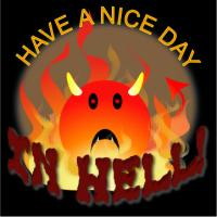 Have A Nice Day In Hell!