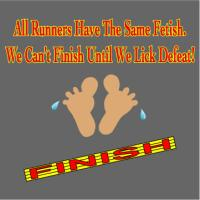 Runners - We Can't Finish Until We Lick Defeat!