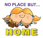 No Place But... Home