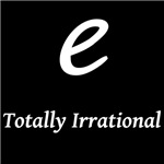 e - Totally Irrational