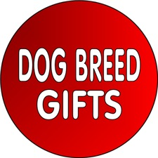 <b>DOG BREED GIFTS</b>