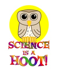 <b>SCIENCE IS A HOOT</b>