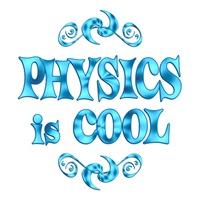 <b>PHYSICS IS COOL</b>