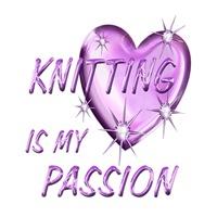 <b>KNITTING IS MY PASSION</b>