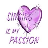 <b>SINGING IS MY PASSION</b>
