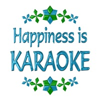 <b>HAPPINESS IS KARAOKE</b>