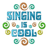 <b>SINGING IS COOL</b>