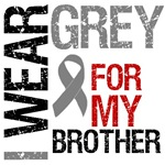 I Wear Grey (Brother) Brain Cancer Shirts