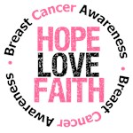 Breast Cancer HOPE LOVE FAITH Shirts & Gifts
