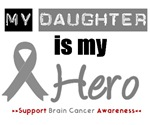 Brain Cancer Hero (Daughter) T-Shirts & Gifts