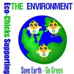 Eco-Chicks Save Earth