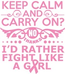 Breast Cancer Keep Calm & Fight Like A Girl Tees