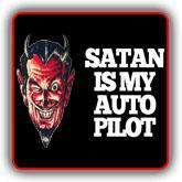Satan is my Auto Pilot