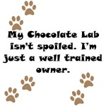 Well Trained Chocolate Lab Owner