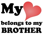 My Heart Belongs To My Brother