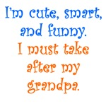 I Must Take After My Grandpa