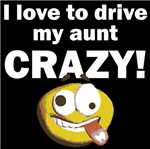 I Love To Drive My Aunt Crazy