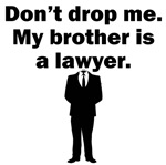 My Brother Is A Lawyer