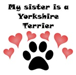My Sister Is A Yorkshire Terrier