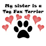 My Sister Is A Toy Fox Terrier