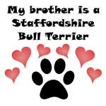 My Brother Is A Staffordshire Bull Terrier
