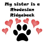 My Sister Is A Rhodesian Ridgeback