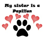 My Sister Is A Papillon