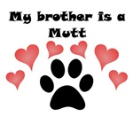 My Brother Is A Mutt
