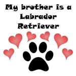 My Brother Is A Labrador Retriever