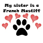 My Sister Is A French Mastiff