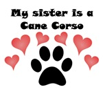 My Sister Is A Cane Corso