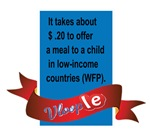 It Takes About $.20 To Offer A Meal To A Child In