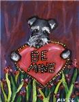 Schnauzer Be Mine valentine heart