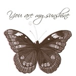 You Are My Sunshine Butterfly