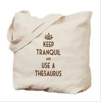 Keep Tranquil And Use A Thesaurus Collection